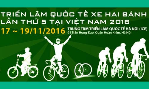 Triển lãm Quốc tế Xe hai bánh Việt Nam 2016
