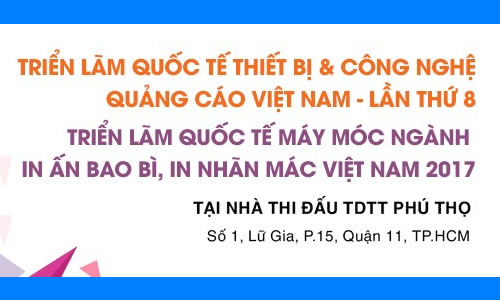Triễn lãm Quốc tế Thiết bị và Công nghệ Quảng cáo Việt Nam - Lẫn thứ 8