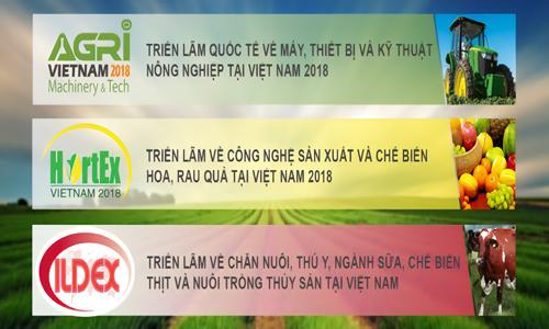 Chuỗi Triển lãm Quốc tế chuyên ngành Nông, Lâm, Ngư Nghiệp tại Việt Nam 2018