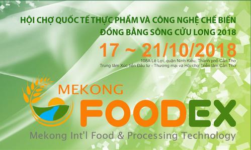 Hội chợ Quốc tế Thực phẩm và Công nghệ chế biến Đồng Bằng Sông Cửu Long 2018