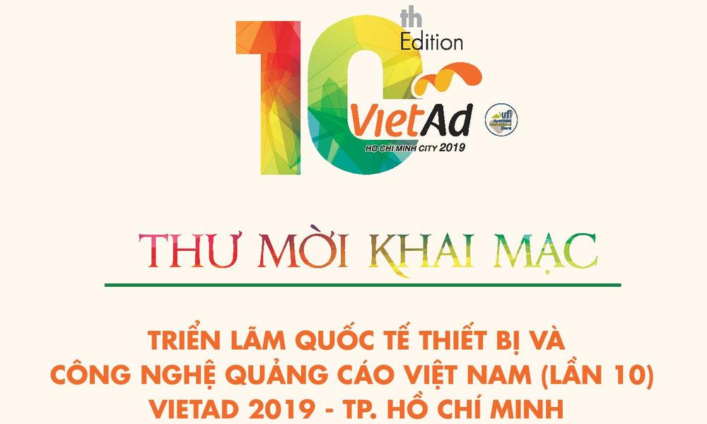 Thư mời hội viên VAA đến tham dự Lễ Khai mạc Triển lãm VietAd 2019 (lần 10) - TP HCM