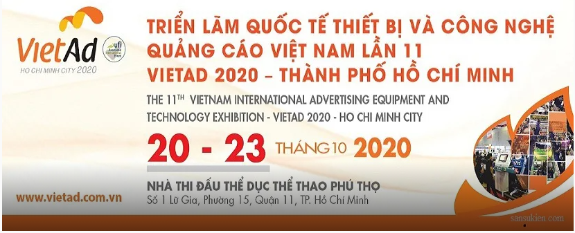 Thư mời Tham quan Triển lãm Quốc tế Thiết bị và Công nghệ Quảng cáo Việt Nam lần 11 VietAd 2020 - TP.Hồ Chí Minh